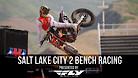 Salt Lake City 2 Supercross - Timed Qualifying Bench Racing