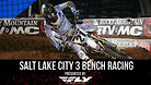 Salt Lake City 3 Supercross - Timed Qualifying Bench Racing