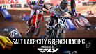 Salt Lake City 6 Supercross - Timed Qualifying Bench Racing