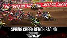 Spring Creek - Main Races Bench Racing
