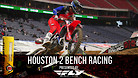 Houston 2 Supercross - Timed Qualifying Bench Racing