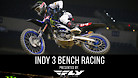 Indianapolis 3 Supercross - Timed Qualifying Bench Racing
