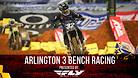 Arlington 3 Supercross - Timed Qualifying Bench Racing