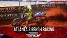 Atlanta 3 Supercross - Timed Qualifying Bench Racing