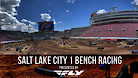 Salt Lake City 1 SX - Timed Qualifying Bench Racing