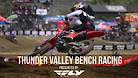 Thunder Valley National - Main Races Bench Racing