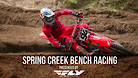Spring Creek National - Main Races Bench Racing