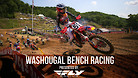 Washougal National - Timed Qualifying Bench Racing
