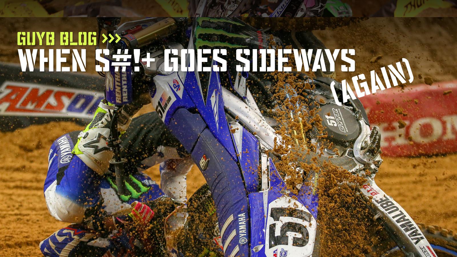GuyB Blog: When S#!+ Goes Sideways (Again)