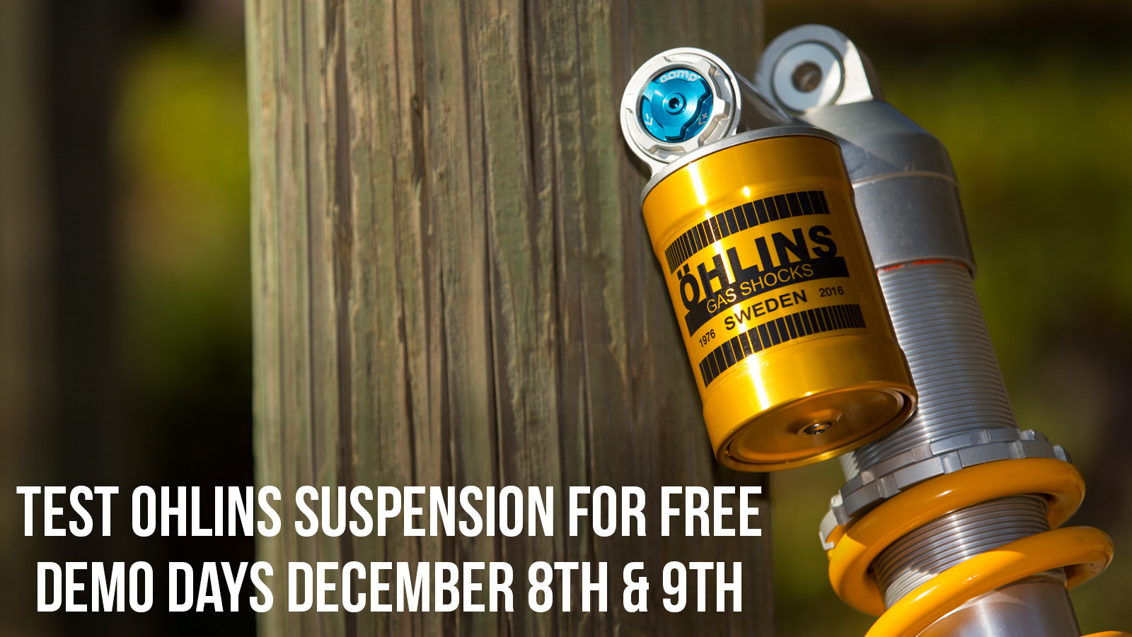Try Ohlins Supsension for Free - December 8th & 9th