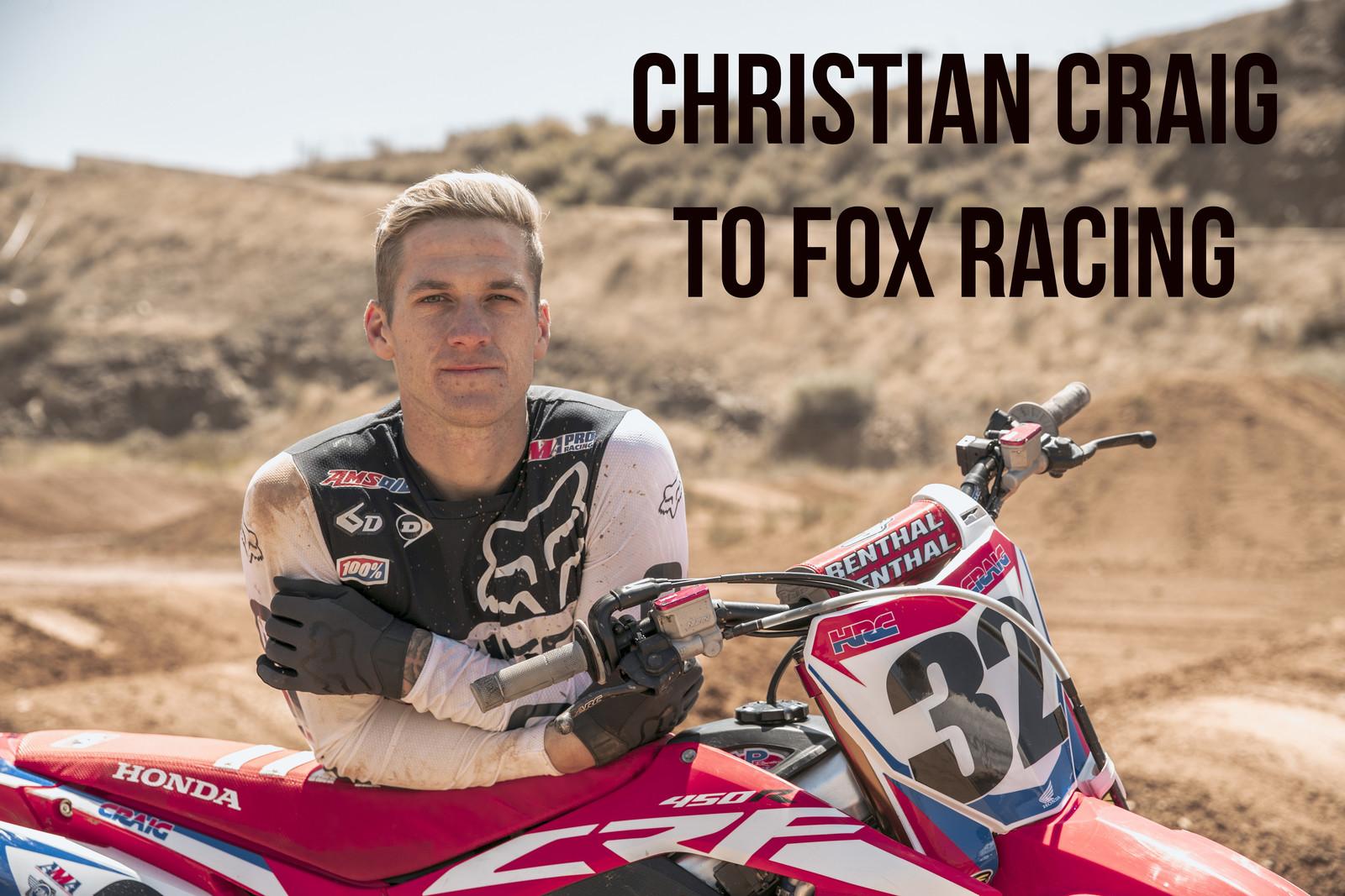 Christian Craig to Wear Fox Racewear for 2018 Pro Motocross Championship