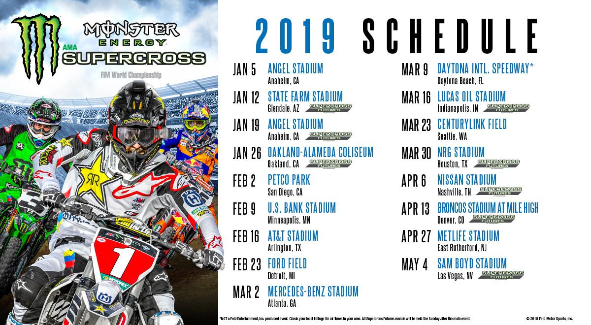 Motocross Schedule 2019 2019 Monster Energy Supercross Schedule Unveiled   Motocross Press