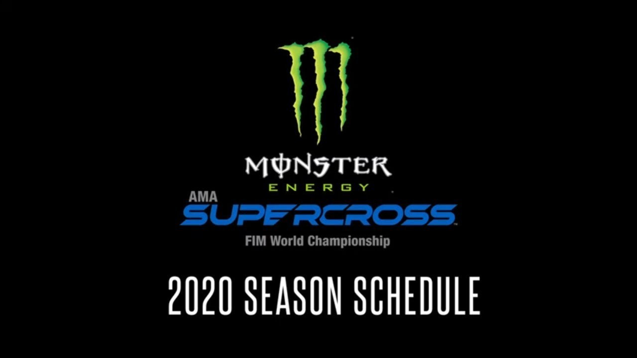 2020 Monster Energy Supercross Race Schedule Announced