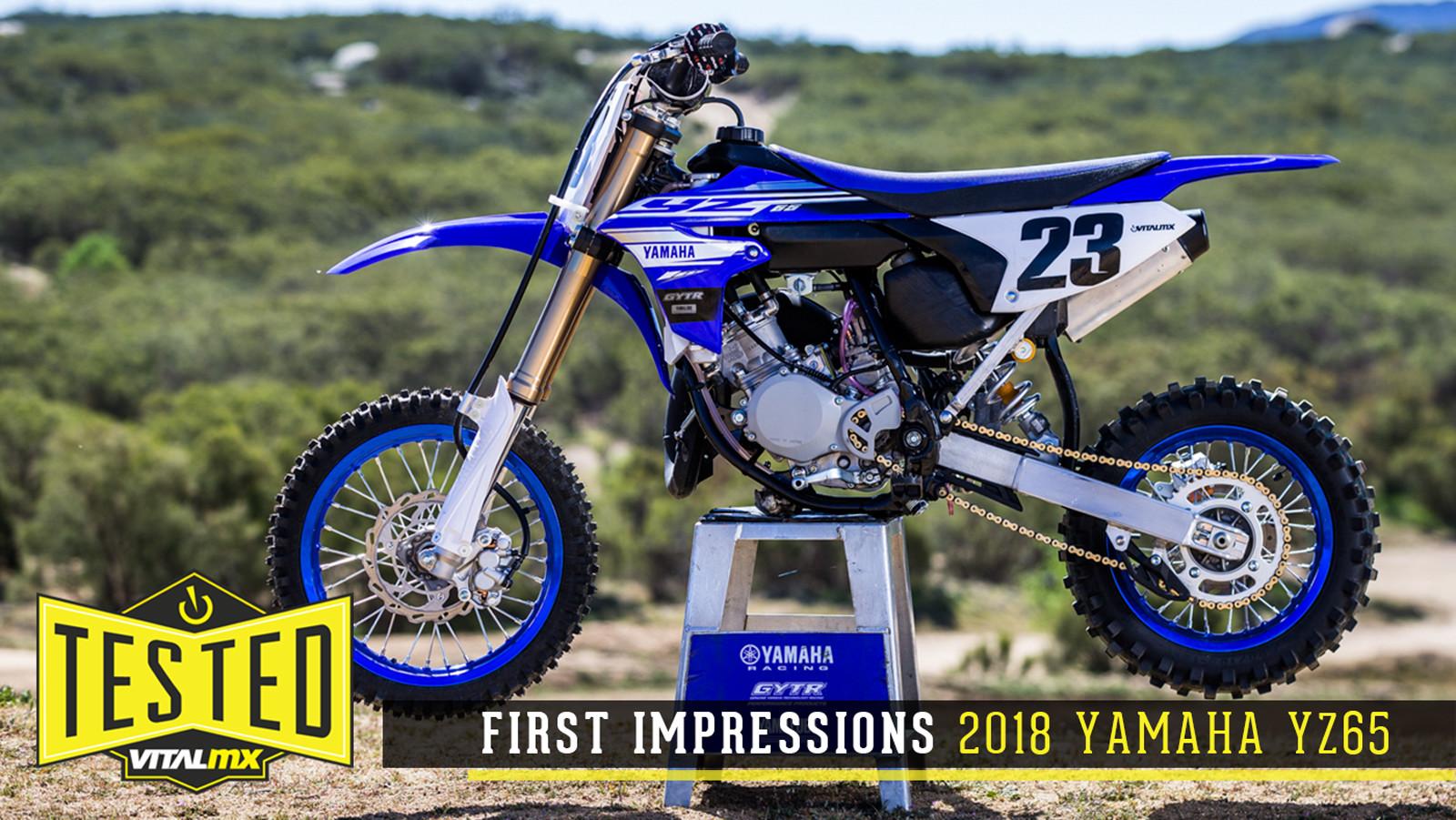 First Impressions: 2018 Yamaha YZ65
