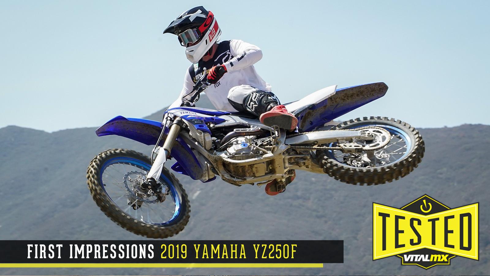 First Impressions: 2019 Yamaha YZ250F