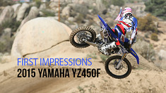 First Impressions: Riding the 2015 Yamaha YZ450F