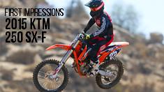 First Impressions: 2015 KTM 250 SX-F