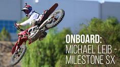 Onboard: Michael Leib - Milestone SX