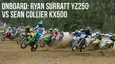 Onboard: Ryan Surratt YZ250 VS Sean Collier KX500 - Mammoth Motocross