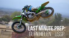 Last Minute Prep: Glen Helen - USGP