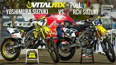 Vital MX Poll: Yoshimura Suzuki VS RCH Suzuki