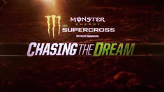 Monster Energy Supercross - Chasing the Dream: Episode 4