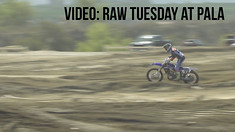 RAW: Tuesday at Pala - Ft. Chad Reed, Justin Hill, Matt Bisceglia, &  Jake Weimer