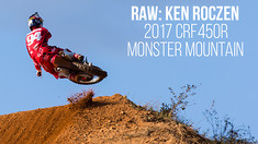 RAW: Ken Roczen - 2017 Honda CRF450R - Monster Mountain MX