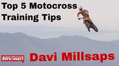 Davi Millsaps - Top 5 Motocross Training Tips