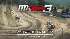 MXGP 3 - 2 Strokes Trailer