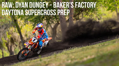 RAW: Ryan Dungey - Daytona Supercross Prep at Baker's Factory