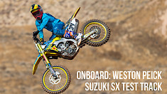 Onboard: Weston Peick - Suzuki Supercross Test Track