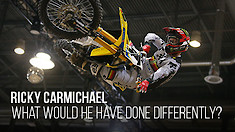 Ricky Carmichael: What would he have done differently?