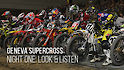 Geneva Supercross: Look and Listen