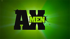 AX MEN | Episode 1: The Danger Man