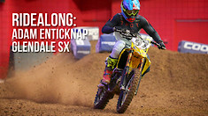 Ridealong: Adam Enticknap Glendale SX