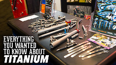 Everything You Wanted To Know About Titanium