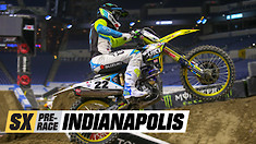 Supercross Pre-Race: Indianapolis