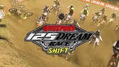 2019 125 Dream Race Highlights