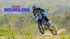 Boundless - Ryan Villopoto & Max Miller