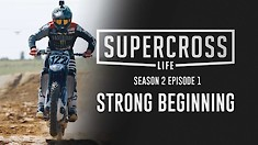 Supercross Life - Season 2, Episodes 1-3