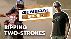 General Sipes: Episode 5 - Peoria TT to ISDE with Some 125 All-Stars In Between