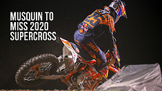 Marvin Musquin to Miss 2020 AMA Supercross Championship due to Injury
