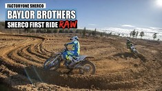 RAW: The Baylor Brothers' First Day on Sherco