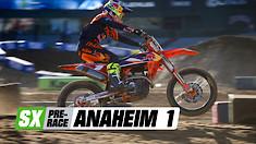 Supercross Pre-Race: Anaheim 1