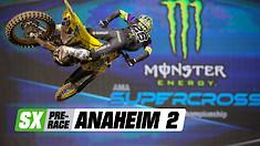 Supercross Pre-Race: Anaheim 2