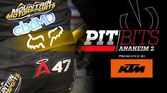 Vital MX Pit Bits: Anaheim 2