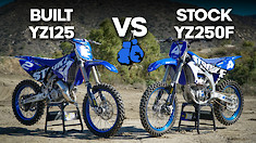 Two-Stroke vs. Four-Stroke: Built YZ125 vs. Stock YZ250F