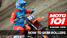 MOTO 101: How To Skim Rollers