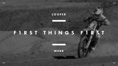 First Things First: Episode 1 - Cooper Webb